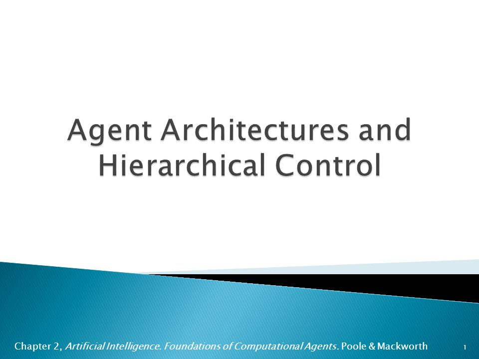 Chapter 2, Artificial Intelligence. Foundations of Computational Agents. Poole & Mackworth 1
