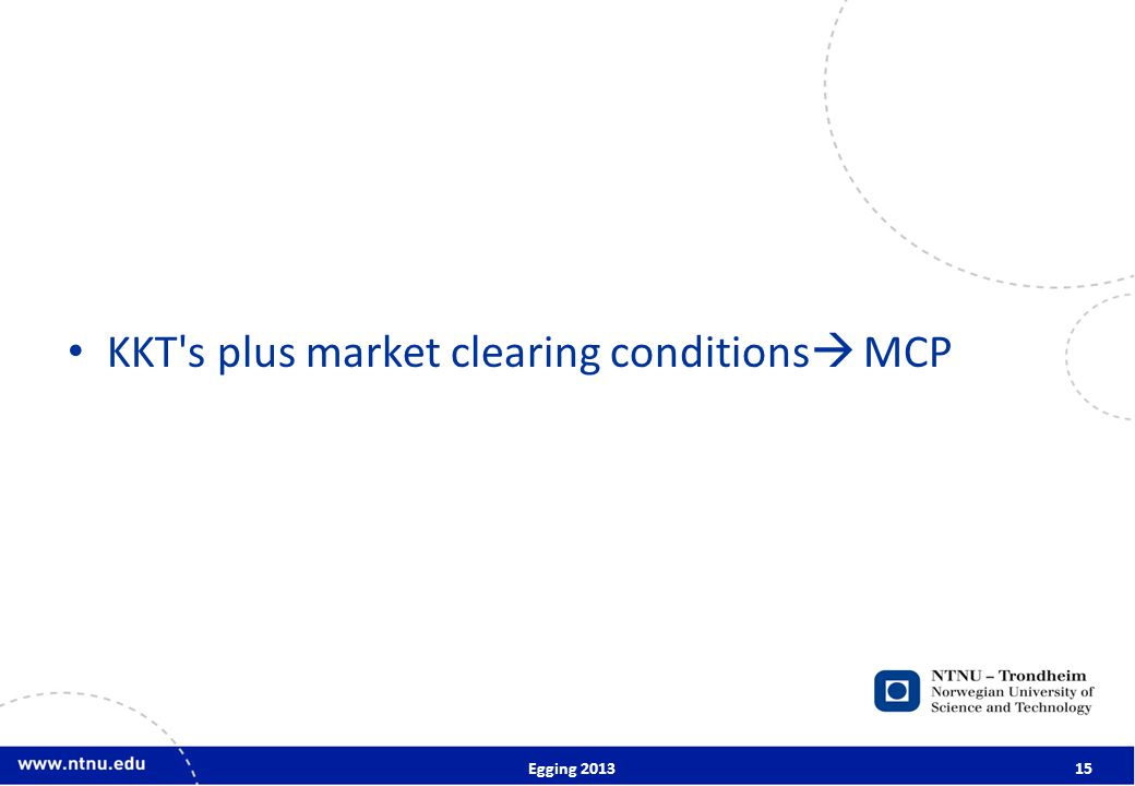 KKT s plus market clearing conditions  MCP Egging 201315