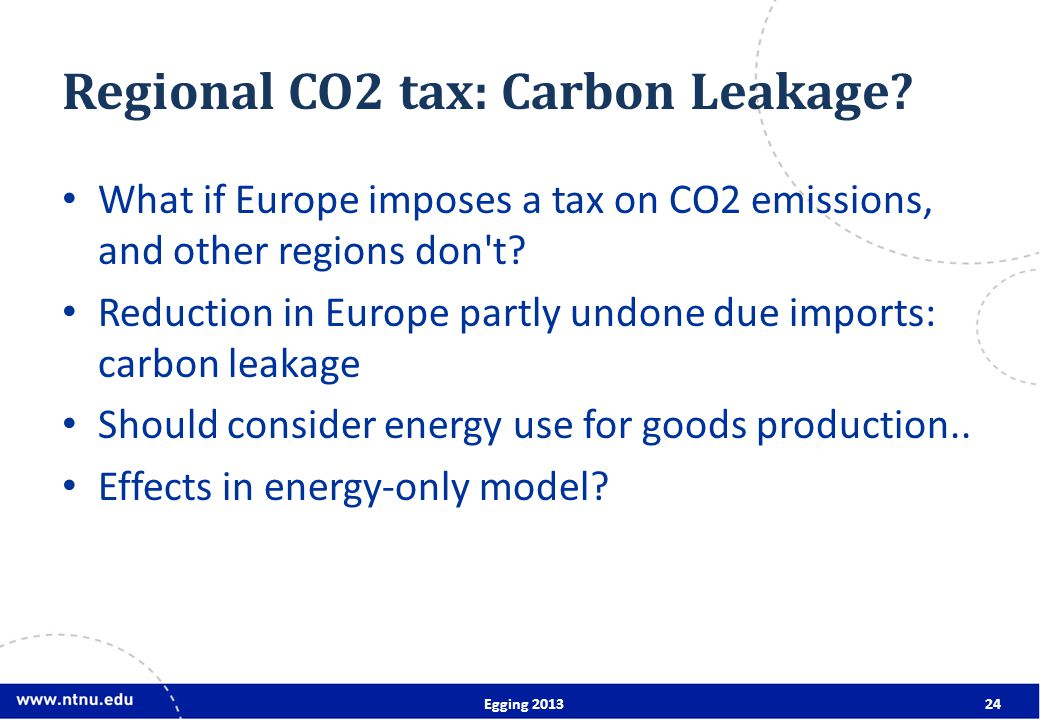 Regional CO2 tax: Carbon Leakage.