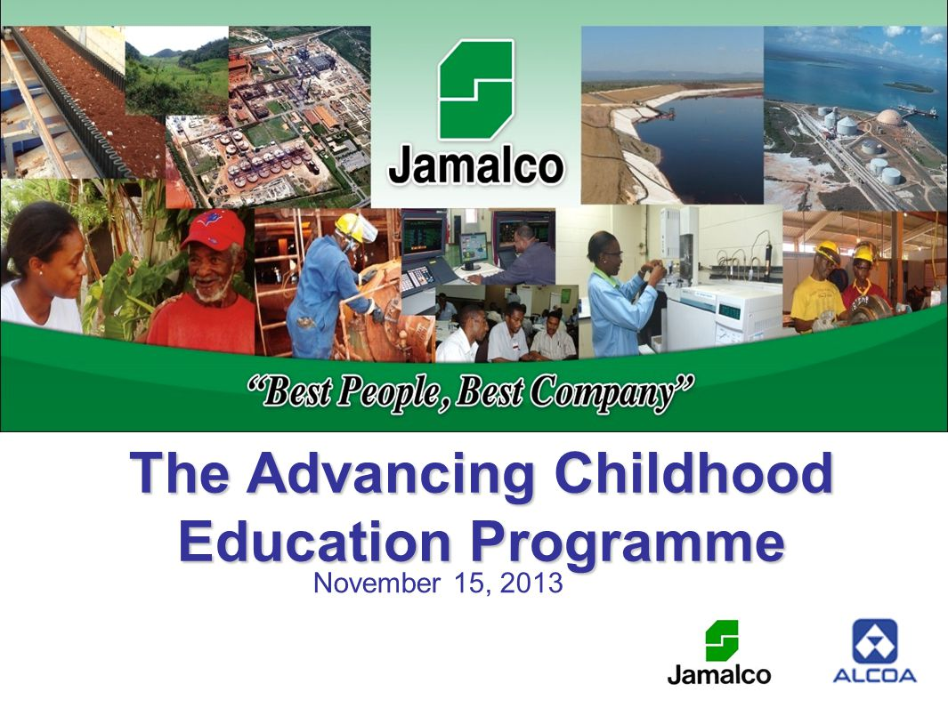 The Advancing Childhood Education Programme November 15, 2013