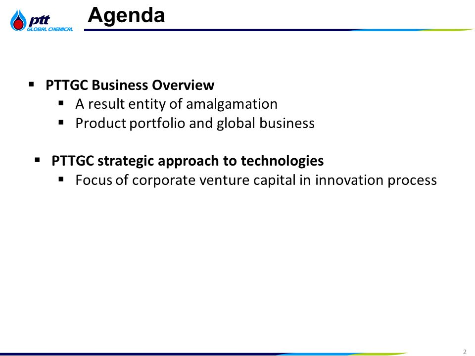 2 Strictly Confidential 2 Agenda  PTTGC Business Overview  A result entity of amalgamation  Product portfolio and global business  PTTGC strategic