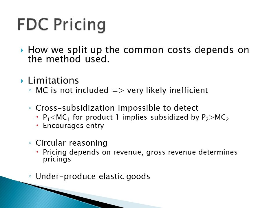 How we split up the common costs depends on the method used.