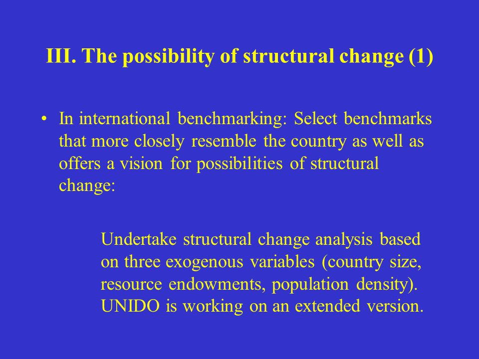 In international benchmarking: Select benchmarks that more closely resemble the country as well as offers a vision for possibilities of structural cha