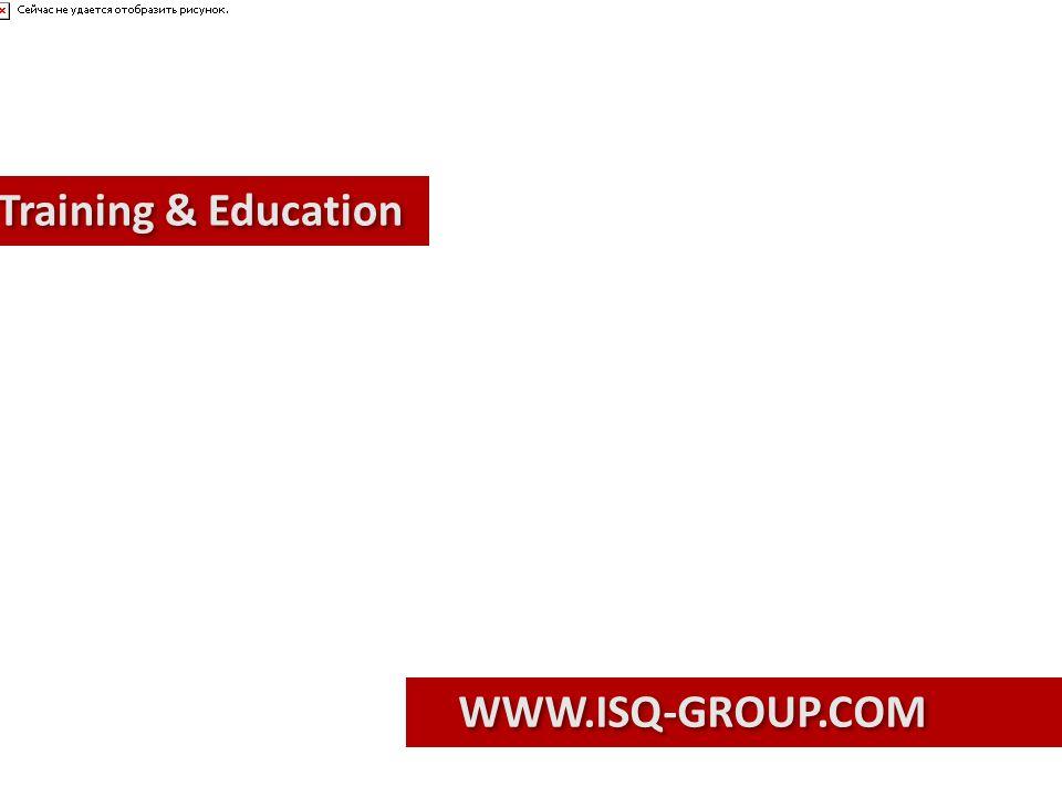 Training & Education WWW.ISQ-GROUP.COM