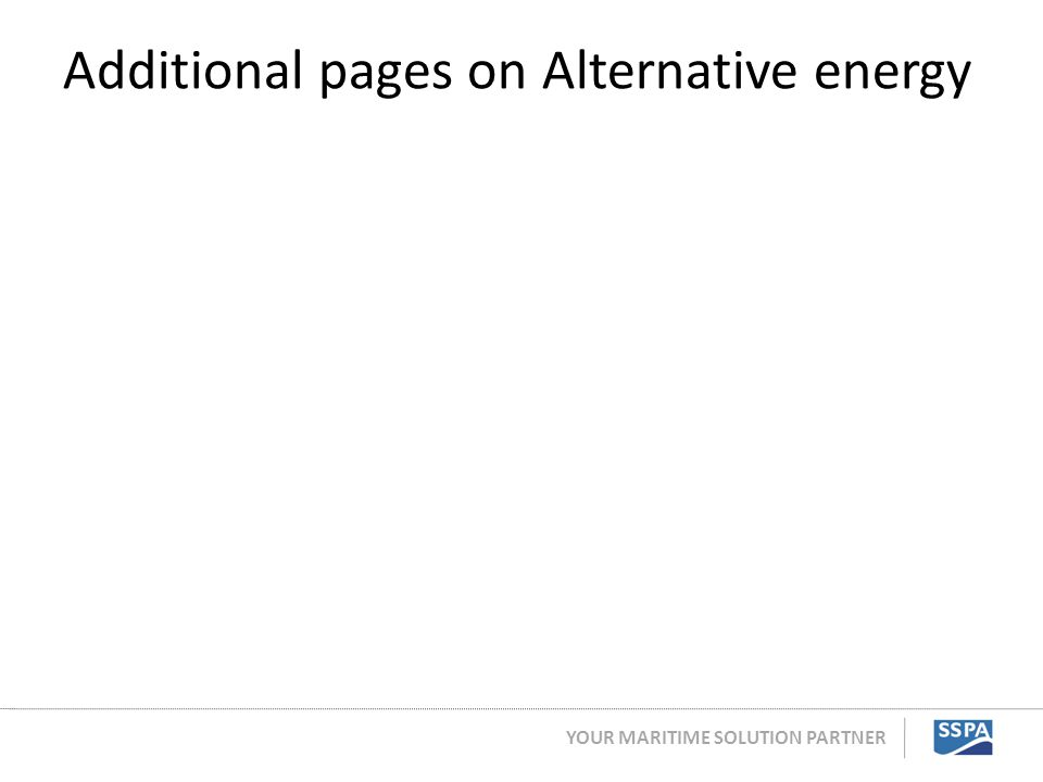 YOUR MARITIME SOLUTION PARTNER Additional pages on Alternative energy