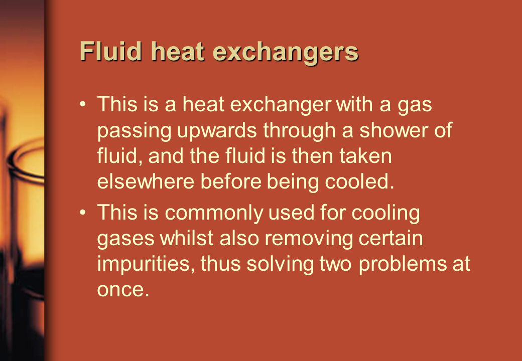 This is a heat exchanger with a gas passing upwards through a shower of fluid, and the fluid is then taken elsewhere before being cooled.