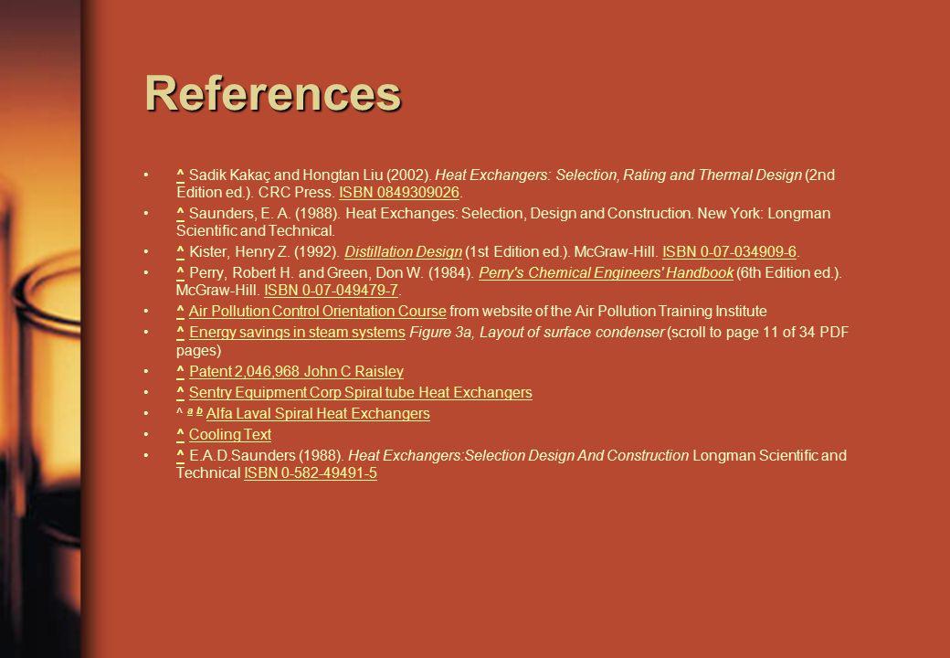 References ^ Sadik Kakaç and Hongtan Liu (2002).