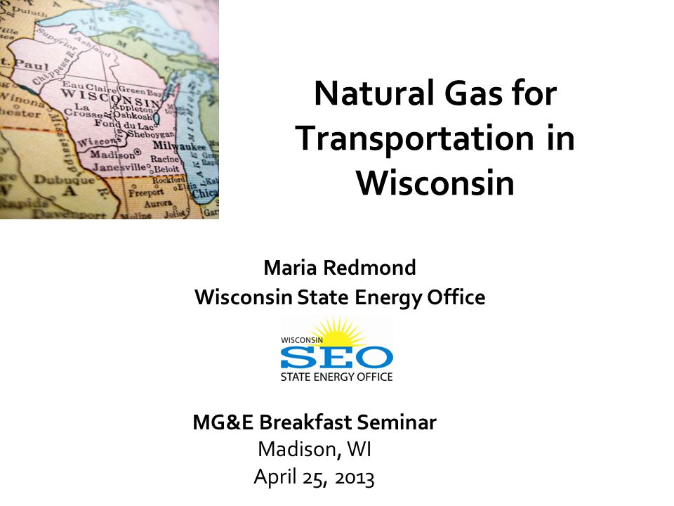 www.stateenergyoffice.wi.gov Wisconsin State Energy Office (SEO) The SEO's Mission is to invest in Wisconsin by: Increasing energy efficiency; Developing renewable and alternative energy sources; Promoting energy-related economic development & jobs; and Reducing reliance on imported oil.