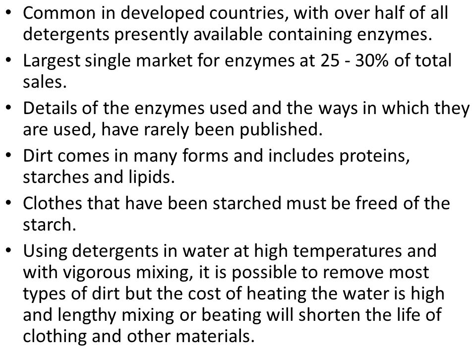 The use of enzymes allows lower temperatures to be employed and shorter periods of agitation are needed, often after a preliminary period of soaking.