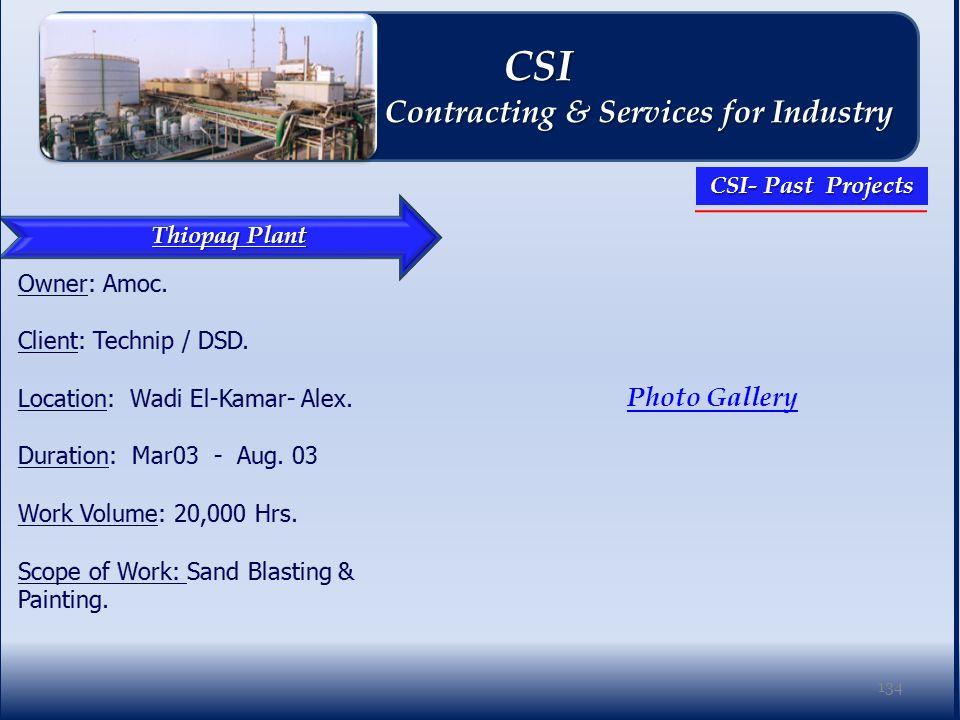 Thiopaq Plant Photo Gallery 134 CSI CSI Contracting & Services for Industry Contracting & Services for Industry CSI- Past Projects