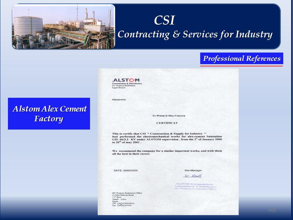 Alstom Alex Cement Factory Alstom Alex Cement Factory 163 Professional References CSI CSI Contracting & Services for Industry Contracting & Services for Industry