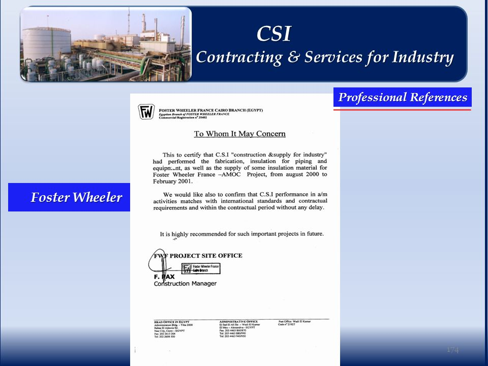 Foster Wheeler 174 Professional References CSI CSI Contracting & Services for Industry Contracting & Services for Industry