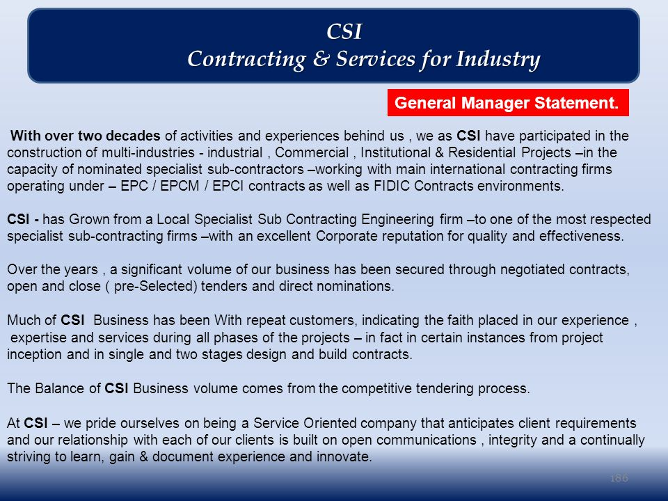 186 CSI CSI Contracting & Services for Industry Contracting & Services for Industry General Manager Statement.