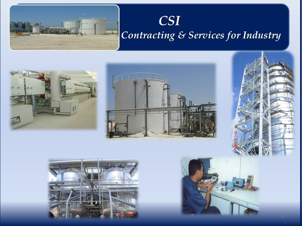 Corporate Resources 33 CSI CSI Contracting & Services for Industry Contracting & Services for Industry