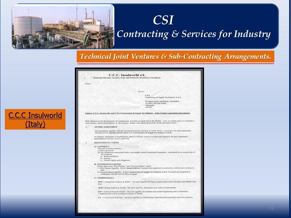 C.C.C Insulworld (Italy) Technical Joint Ventures & Sub-Contracting Arrangements.