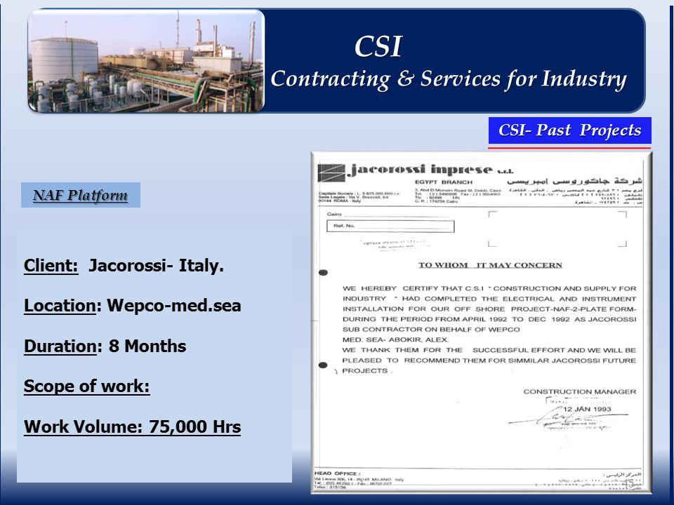 NAF Platform CSI- Past Projects 45 CSI CSI Contracting & Services for Industry Contracting & Services for Industry