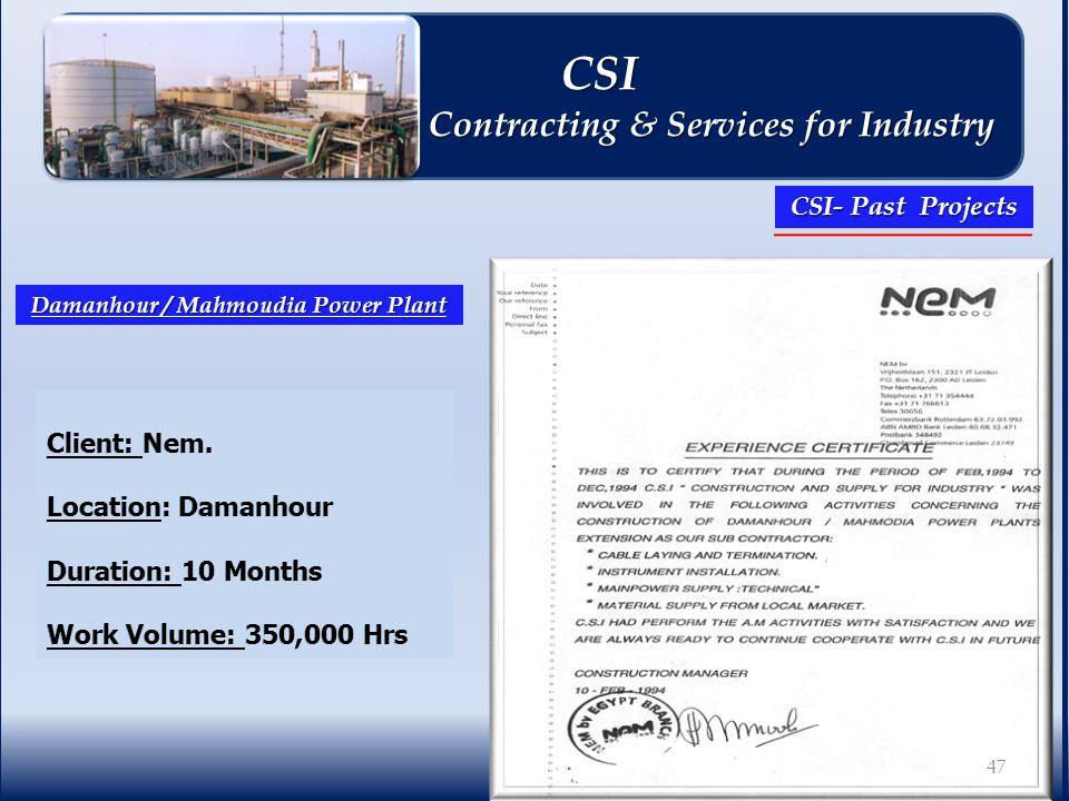Damanhour / Mahmoudia Power Plant 47 CSI CSI Contracting & Services for Industry Contracting & Services for Industry CSI- Past Projects