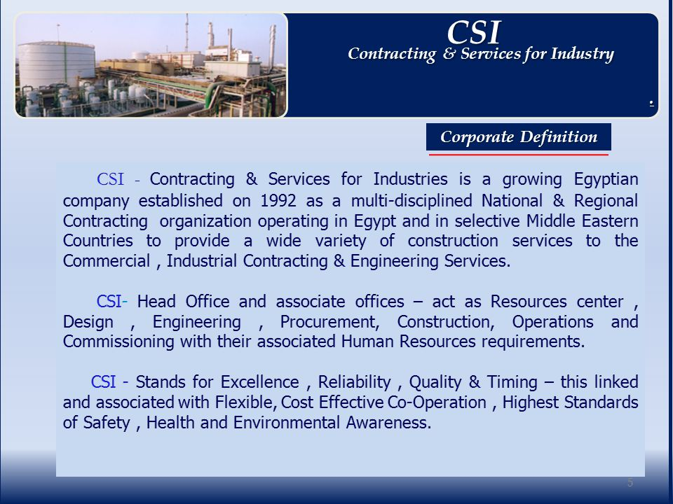 Projects – Past –Present & Future 36 CSI CSI Contracting & Services for Industry Contracting & Services for Industry