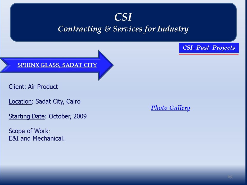 SPHINX GLASS, SADAT CITY Photo Gallery 69 CSI Contracting & Services for Industry CSI- Past Projects