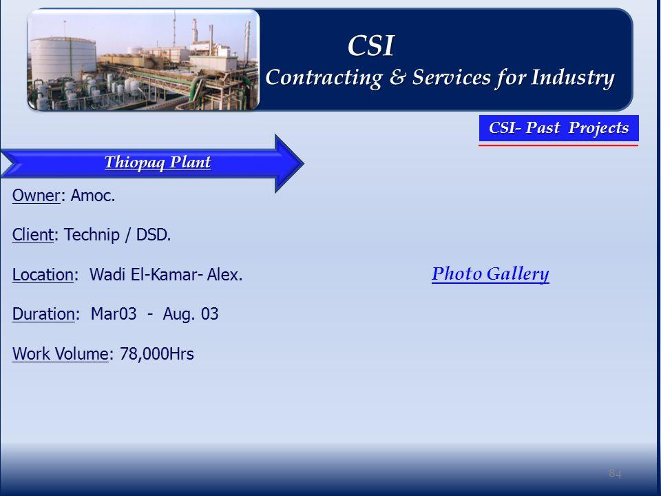 Thiopaq Plant Photo Gallery 84 CSI CSI Contracting & Services for Industry Contracting & Services for Industry CSI- Past Projects