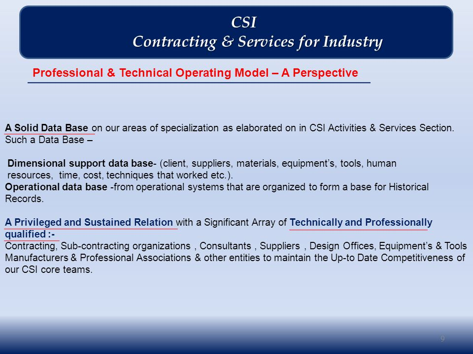 A FRAME FABRICATION Photo Gallery 100 CSI CSI Contracting & Services for Industry Contracting & Services for Industry CSI- Past Projects