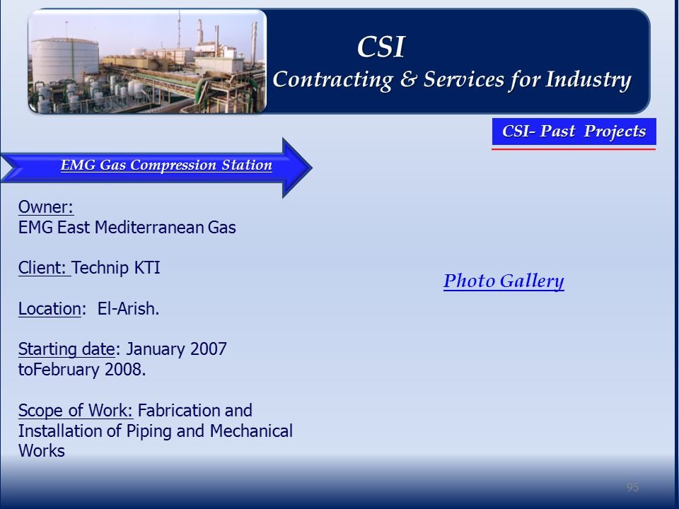 EMG Gas Compression Station Photo Gallery 95 CSI CSI Contracting & Services for Industry Contracting & Services for Industry CSI- Past Projects