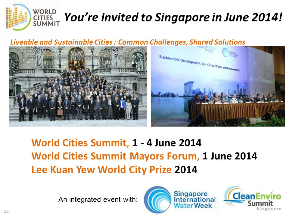 World Cities Summit, 1 - 4 June 2014 World Cities Summit Mayors Forum, 1 June 2014 Lee Kuan Yew World City Prize 2014 Liveable and Sustainable Cities