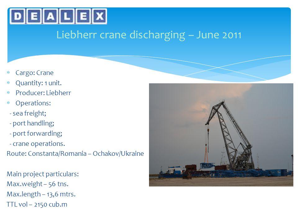  Cargo: Crane  Quantity: 1 unit.