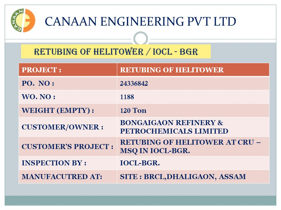 PROJECT :RETUBING OF HELITOWER PO. NO : 24336842 WO.