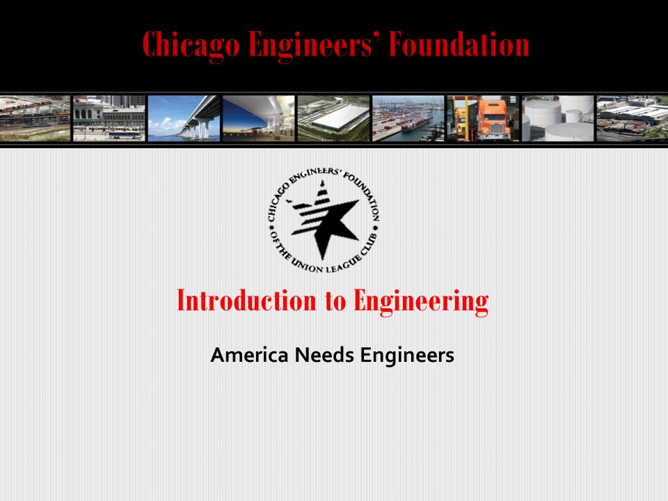 Introduction to Engineering America Needs Engineers
