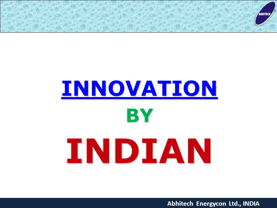 INNOVATIONBYINDIAN Abhitech Energycon Ltd., INDIA