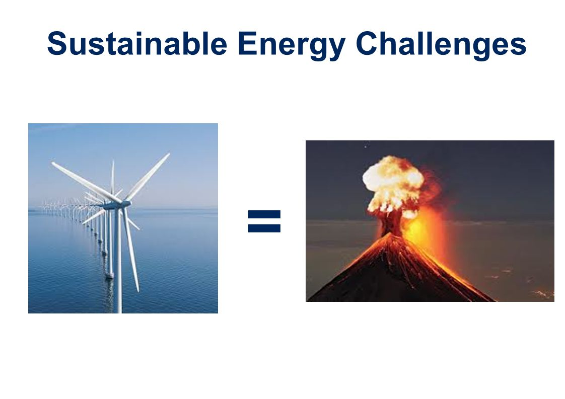 Sustainable Energy Challenges =