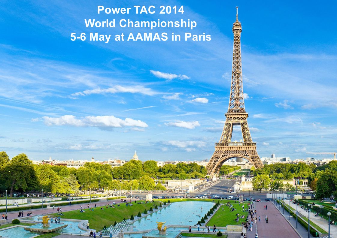 Power TAC 2014 World Championship 5-6 May at AAMAS in Paris