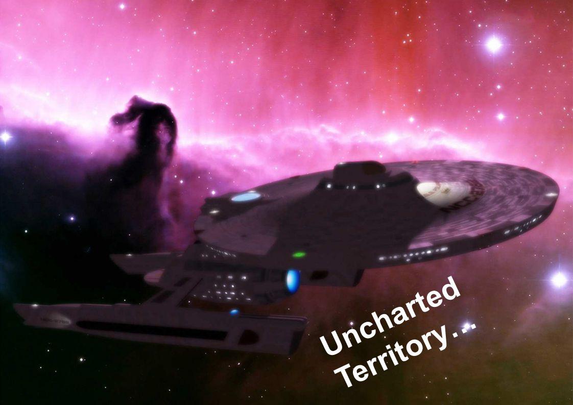 7 Uncharted Territory…