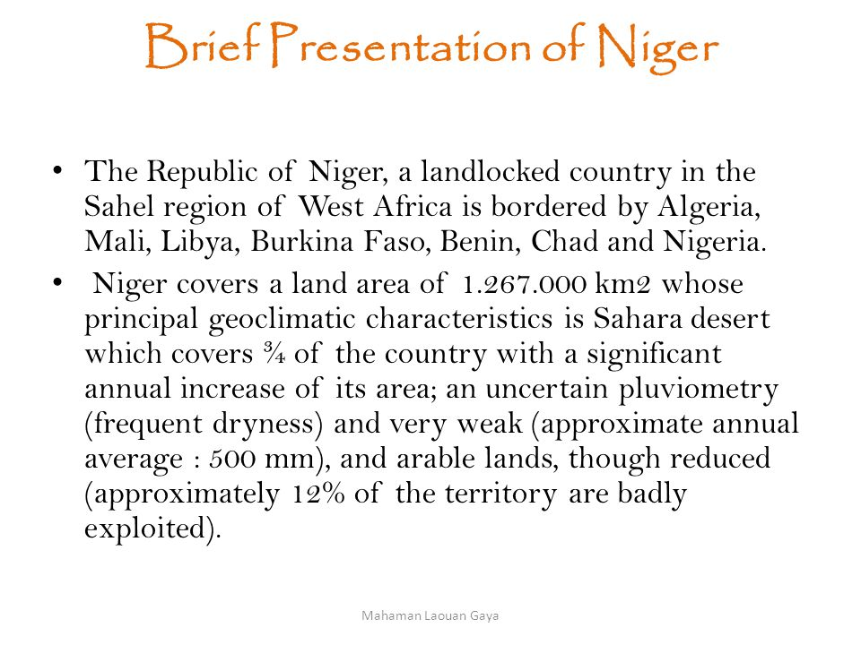 Renewable Energy Balance of Niger Hydropower Niger has roughly 270 MW of undeveloped hydro- electric potential, primarily in the form of the Niger river, and its potential for damming.