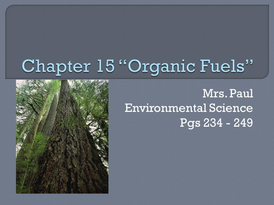 Mrs. Paul Environmental Science Pgs 234 - 249