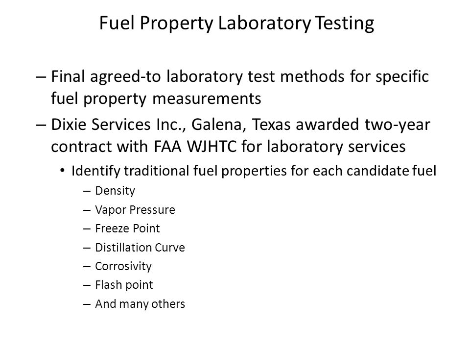 – Final agreed-to laboratory test methods for specific fuel property measurements – Dixie Services Inc., Galena, Texas awarded two-year contract with