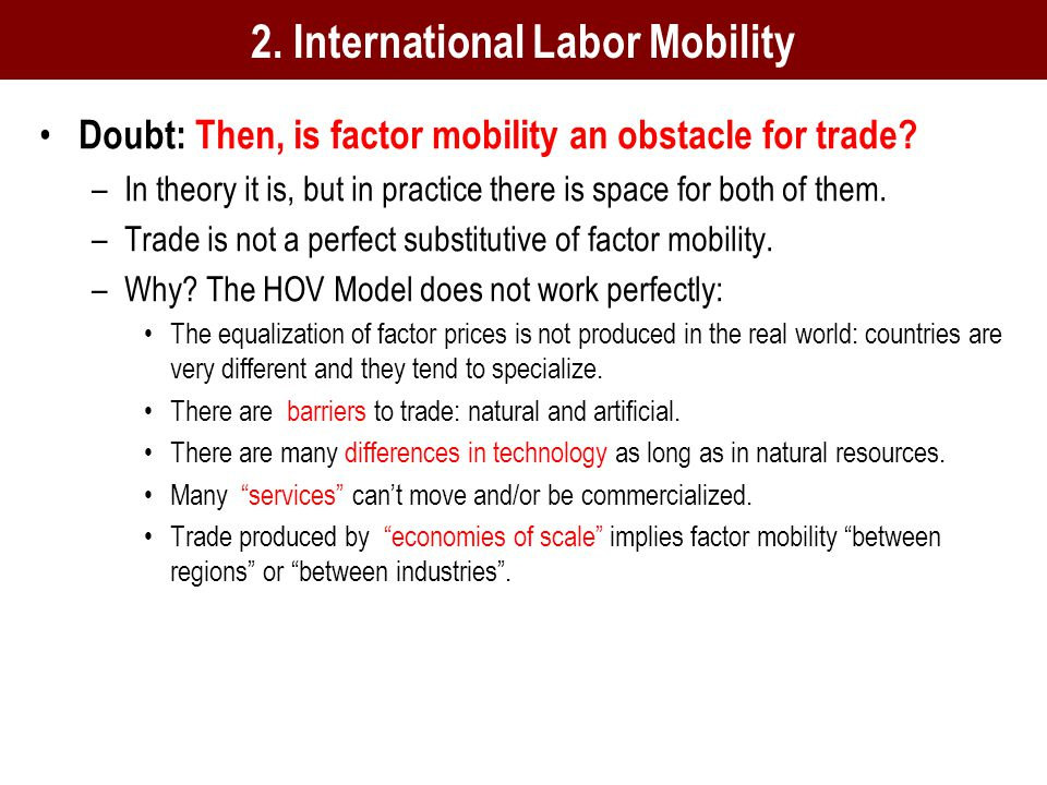 Doubt: Then, is factor mobility an obstacle for trade.