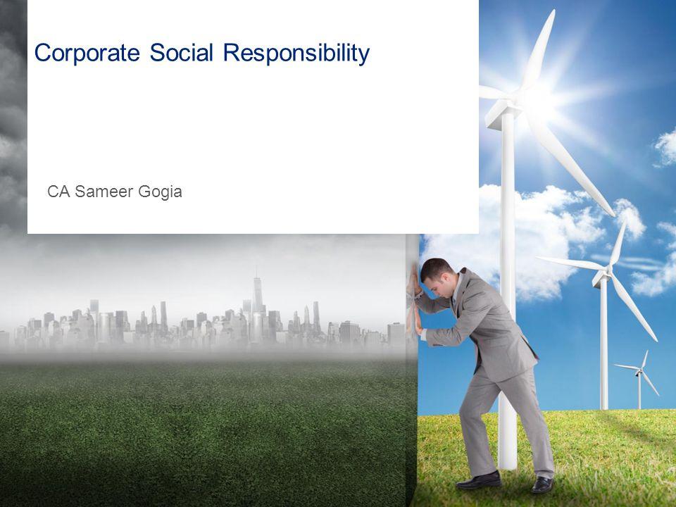 Corporate Social Responsibility CA Sameer Gogia