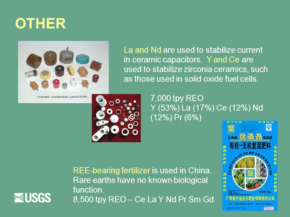 OTHER La and Nd are used to stabilize current in ceramic capacitors.