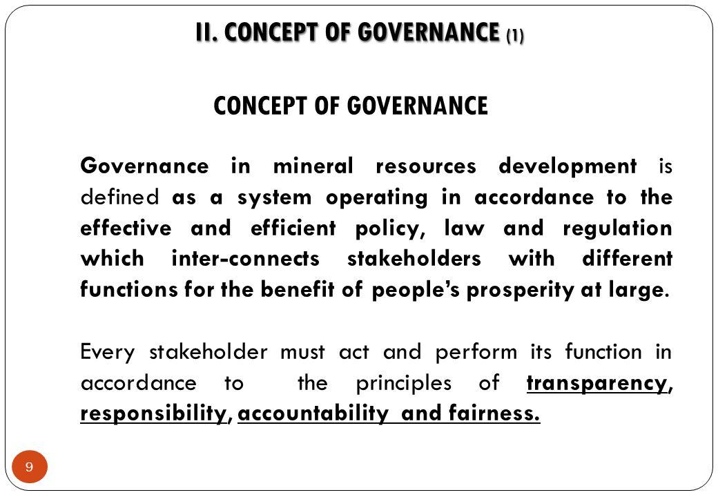 9 CONCEPT OF GOVERNANCE II.