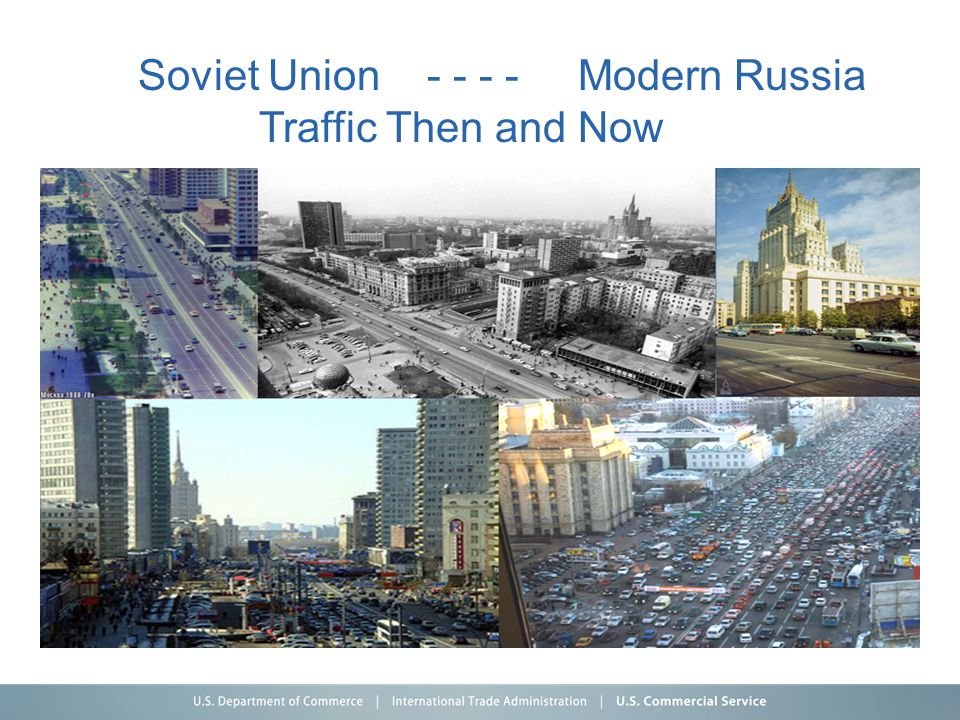 Soviet Union - - - - Modern Russia Traffic Then and Now