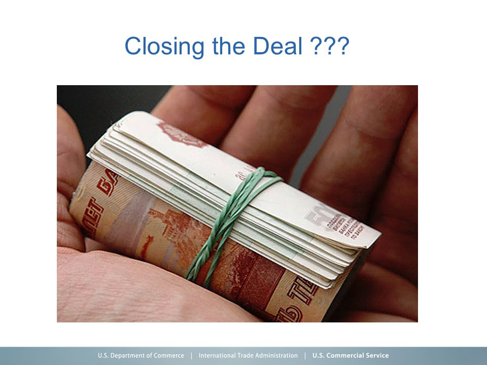 Closing the Deal ???