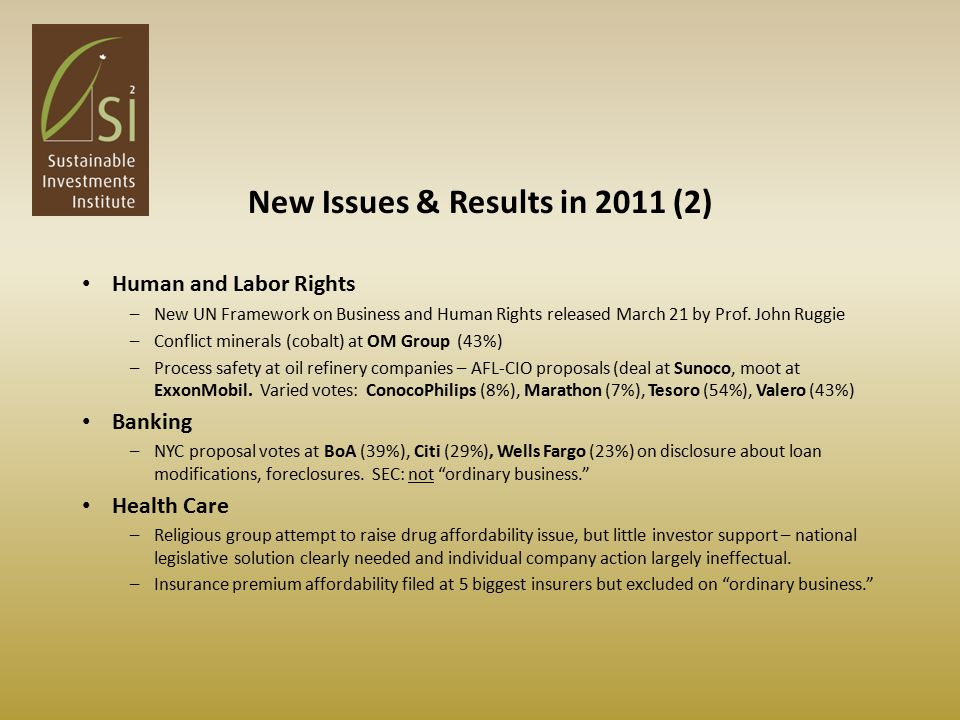 New Issues & Results in 2011 (2) Human and Labor Rights –New UN Framework on Business and Human Rights released March 21 by Prof.