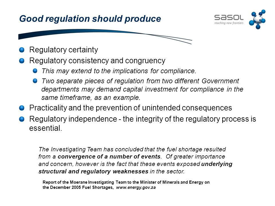 Recommendations Clarity of purpose for regulation is paramount.