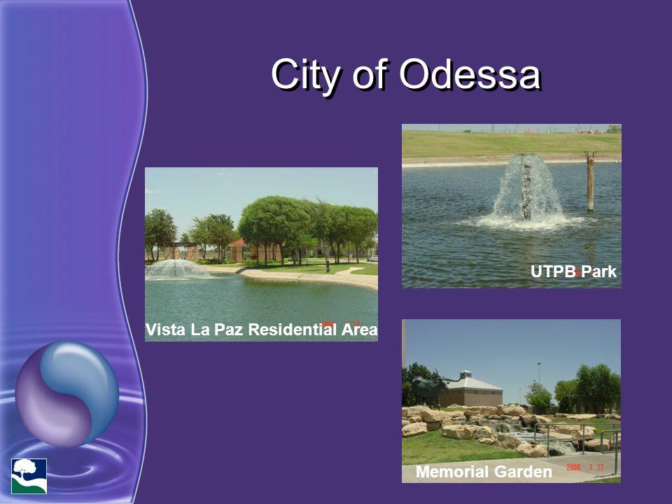 City of Odessa UTPB Park Memorial Garden Vista La Paz Residential Area