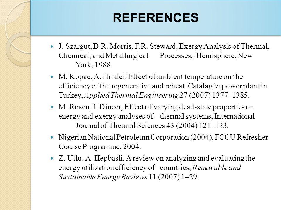 REFERENCES J. Szargut, D.R. Morris, F.R.