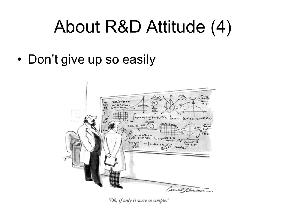 About R&D Attitude (4) Don't give up so easily