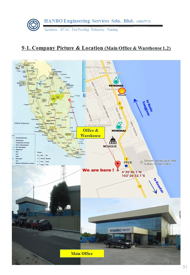 9-1.Company Picture & Location (Main Office & Warehouse 1,2) HANBO Engineering Services Sdn.