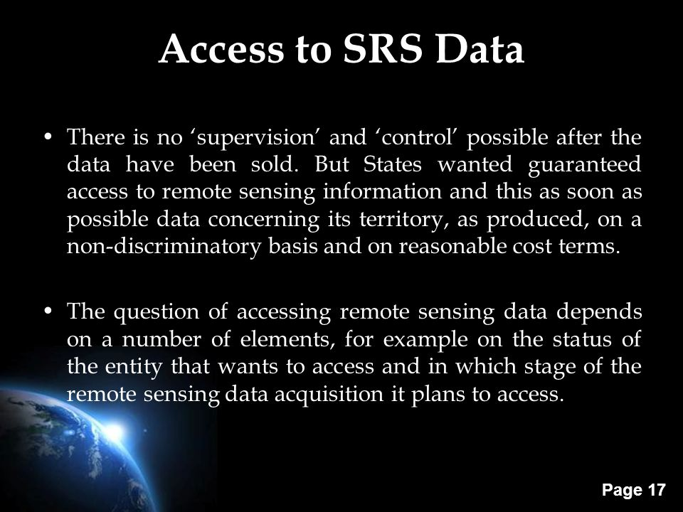 Page 17 Access to SRS Data There is no 'supervision' and 'control' possible after the data have been sold. But States wanted guaranteed access to remo